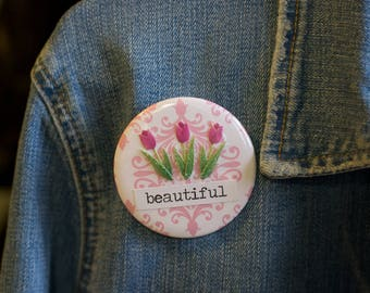 "Cheapie button! ""Beautiful"" 2.25"" Button With Pink Glittery Tulips!"