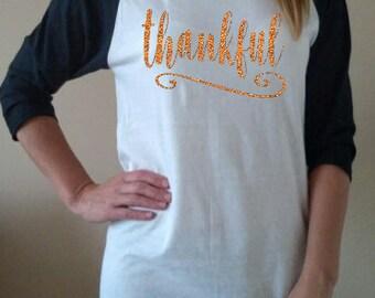 Thanksgiving shirt thankful Raglan gLiTtEr OrAnGe