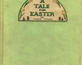 A Tale for Easter by Tasha Tudor- 1941 Edition