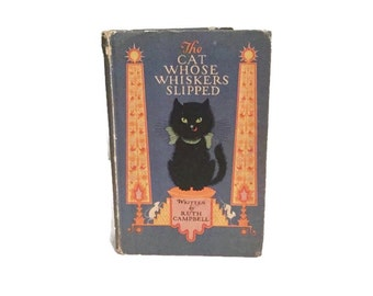 The Cat Whose Whiskers Slipped - 1925 Volland Books - Ruth Campbell - Elizabeth Cadie illustrations - Art deco