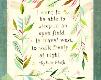 Walk Freely art print | Sylvia Plath quote | Watercolor quote | Floral Frame