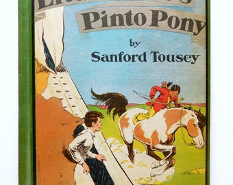 Vintage Childrens Book 1945 Little Bear's Pinto Pony Story & Pictures by Sanford Tousey Albert Whitman Co. Green Oil Cloth Cover, RARE