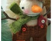Felted Snowman Valentine Ornie Doll  Grimmy
