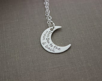 love you to the Moon and Back - Sterling Silver Necklace crescent moon - Hand Stamped - Charm Necklace - Minimalist - simple