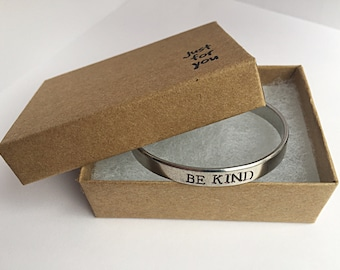 Be kind Cuff Bracelet. Be Kind Gift. Inspirational Jewelry. Hand stamped Cuff bracelet. Mantra Band Cuff Bracelet. Gift for Her Jewelry Gift