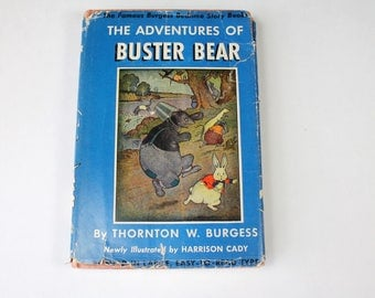 Vintage Story Book The Adventures Of Buster Bear Thornton Burgess Bedtime Story Book 1941 HCDJ