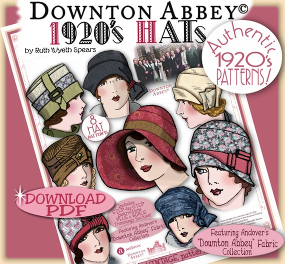 1920s Style Hats DOWNTON Abbey HAT Pattern 1920 Pdf Booklet Andover Pdf 2014-15 Ed. - Vintage 1920s Flapper Cloche Turban Brim Sew MakeDOWNTON Abbey HAT Pattern 1920 Pdf Booklet Andover Pdf 2014-15 Ed. - Vintage 1920s Flapper Cloche Turban Brim Sew Make $9.99 AT vintagedancer.com