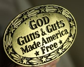 GOD Guns & Guts Made America Free Vintage Belt Buckle Solid Brass 1978 Unisex #414 Limited Edition Great American Buckle Co Chicago NRA