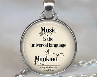 Music is the universal language of Mankind quote necklace, music quote jewelry, music teacher gift, musician gift key chain