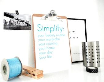 Typography Print Simplify Your Life, Motivational Poster, Inspirational Art Print, Keep Calm Poster, Minimal Wall Art, Yoga, Green or Blue