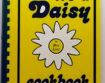 It's A Daisy Cookbook Boo Leet 1973 Daisy Enterprises Glenview Illinois