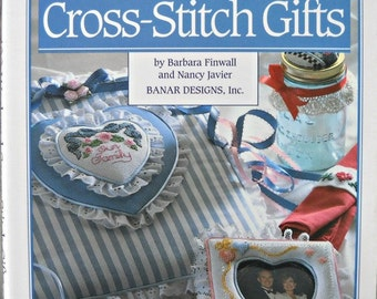 100 Weekend Cross-Stitch Gifts Book, By Barbara Finwall and Nancy Javier, for Banar Designs, Inc.,  Vintage 1993