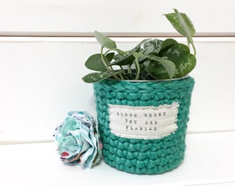 Flower Planter Pot / Small Crochet Planter / Bridesmaid Gift / Birthday Gift / Dorm Decor / Bloom Where You Are Planted