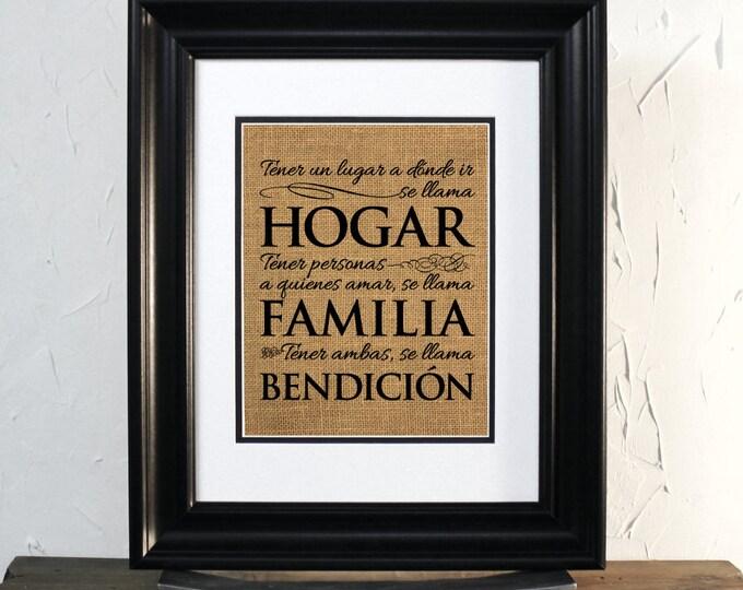 Tener un lugar a dónde ir, se llama Hogar. Tener personas a quienes amar, se llama Familia, Burlap Sign Unframed