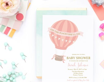 ... Hot Air Balloon Invitation. Oh The Places Sheu0027ll Go Baby Shower  Invitation   Printed Or Printable   Baby