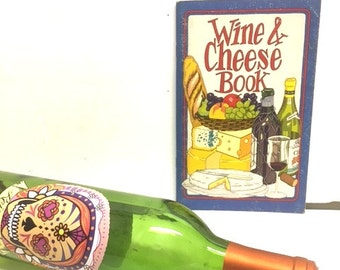 Vintage WINE & CHEESE Book By Irena Chalmers / Published By Potpourri Press / 1970s Wine And Cheese Booklet