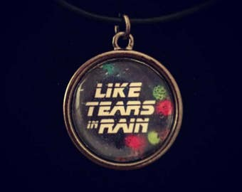 Pop culture necklace: Blade Runner - Like tears in rain monologue. Unisex necklace.