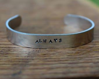 "Always - Metal Stamped 3/8"" aluminum cuff bracelet - Book Quote"
