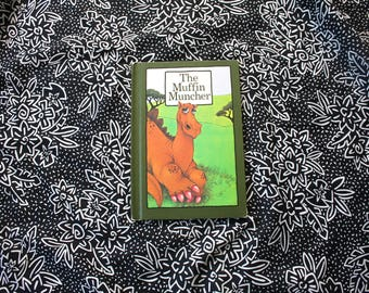 The Muffin Muncher By Stephen Cosgrove. A Serendipity Book. Rare 1974 First Edition Illustrated By Robin James. Rare Cute Kids Book