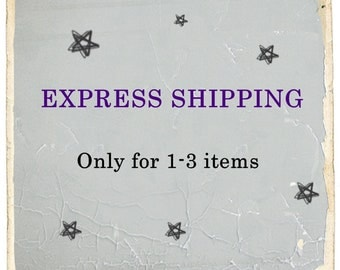 EXPRESS SHIPPING, it will be delivered in 3-4 days, 8.00 USD