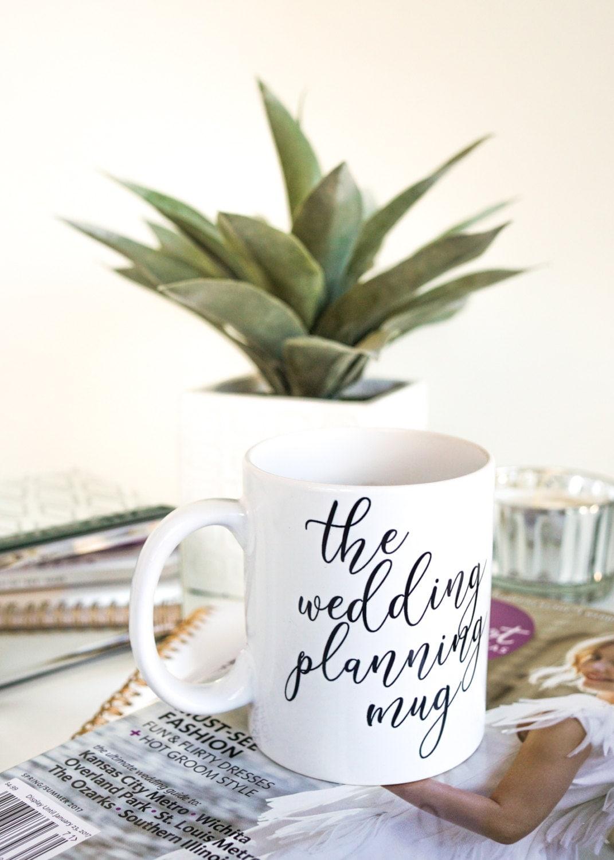 Wedding Planning Mug Engagement Gift Idea By LaLaConfetti