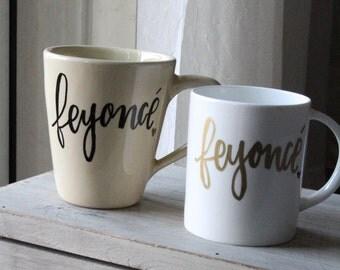 Feyonce - Hand Lettered Mug