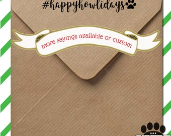 Dog holiday stamp! Pick your saying or CUSTOMIZE it! Hashtag stamp for DIY letters or gift tags - wood stamp w/ handle or self inking