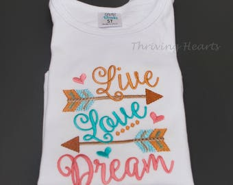 Live, Love, Dream embroidered shirt