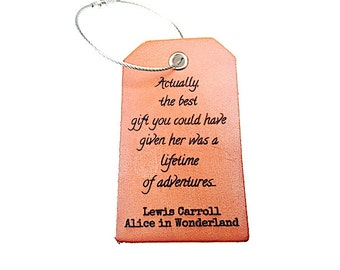 Lewis Carroll Luggage Tag, Alice in Wonderland, Lifetime of Adventures, Identification Tag, Stocking Stuffer, Personalized, Baggage Tag