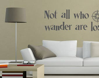 Not All Who Wander Are Lost Wall Decal: Tolkien Wall Quote