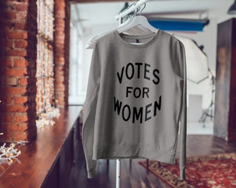 "Feminist Soft Sweatshirt: ""Votes for Women"" Sweater from Fourth Wave Feminist Apparel (Multiple colors)"