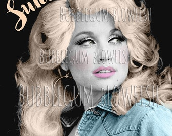 Dolly Parton Hello Sunshine  Digital art Download