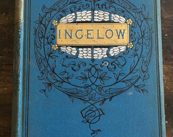 The Poetical Works of Jean Ingelow from the 1800s / Poetry / Poems
