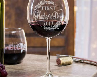 New mother gift, First mothers day, wine glass, etched, mother day gift, red wine, gift for mom, mom quotes