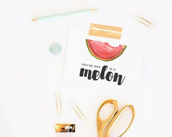 You're One In A Melon Card // Love Card // Funny Greeting Card // Just Because Card // Food Pun // The Busy Bee