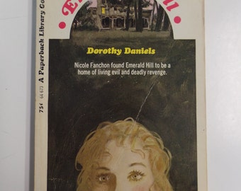 Emerald Hill by Dorothy Daniels Paperback Library 1970 Vintage Gothic Paperback