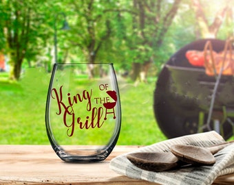King of the Grill, Grill Master Gift, Dad Wine Glass, Dad Beer Glass, Gift for Dad, Barbeque Master Gift, Barbeque Lover Gift, BBQ Lover