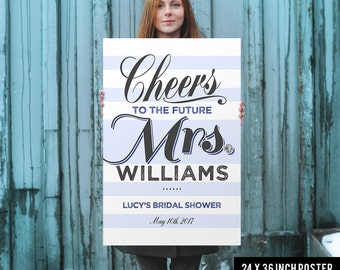 Bridal Shower Welcome Sign - Bridal Shower Sign - Printed Bridal Shower Sign - Blue Bridal Shower Sign - Cheers to the future Mrs.