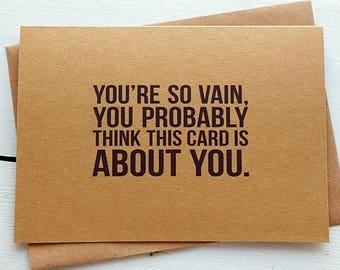 Funny Birthday Card - Funny Valentine Card - Valentines Card - Funny Friend Card - Friend Birthday Card - Best Friend Card - Funny Love Card