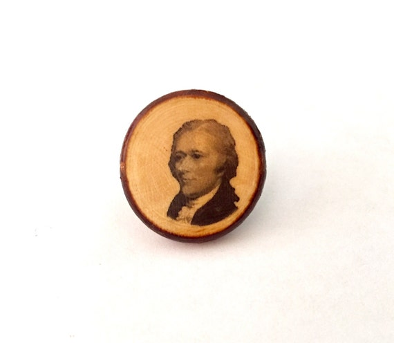 Alexander Hamilton Handmade Antique-Style Pin on Stained Wood // Stocking Stuffer