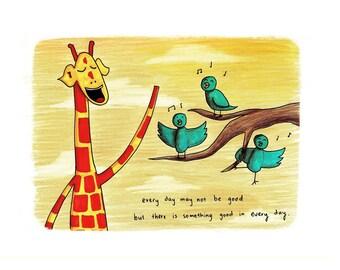 Motivating Giraffe - Something good - 8x11 A4 Print