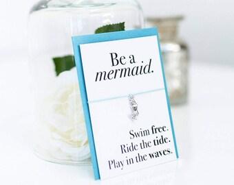 Be a Mermaid - Mermaid Gift - Mermaid bracelet - Mermaid card - Mermaid jewellery - Mermaid jewelry - Mermaid party favours