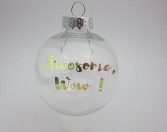 Hamilton, Hamilton Musical, Awesome Wow,Gold Foil, Gold Ornament, Crystal Christmas ball, Christmas ornament,Custom Image, Crystal ball