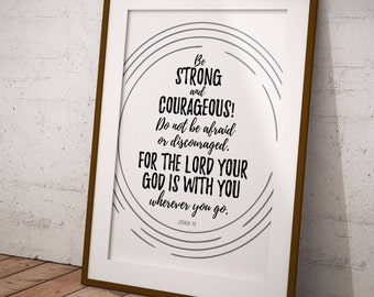 Be strong and courageous, Joshua 1:9 printable, Christian wall art, Scripture printable - Digital Download