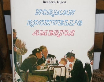 Norman Rockwell's America ,  Readers Digest , Hard Cover 1976 , Christopher Finch , Americana