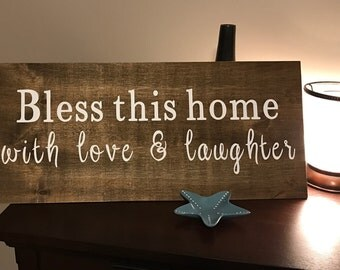 Handmade Wood Painted sign/BLESS THIS HOME with love & laughter/Framed or Unframed