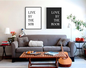 Best Seller • Live by the Sun Love by the Moon Print Set Love Quote Printable Prints Art Typography Poster Set of Two Prints Pair of Prints