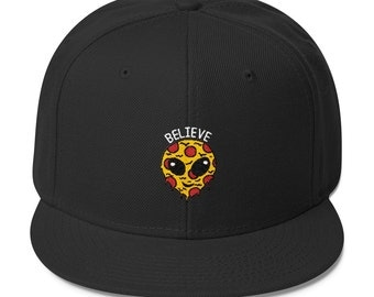 Believe Snapbacks - Pizza Snapbacks - Fitness Hat - Gym Hat - Pizza -Gift For Him - Stoner - Alien Hat - Pizza Alien - In Crust We Trust