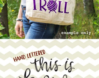 This is how I roll, fun funny quirky knit knitting knitter wool yarn quote digital cut files, SVG, DXF, studio3 for cricut, silhouette cameo