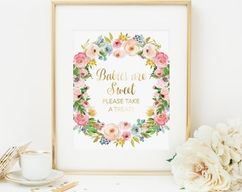 Babies Are Sweet Please Take a Treat Shower Sign Printable Spring Floral Baby Shower Decor Pink Floral Shower Decoration Flower Wreath 233